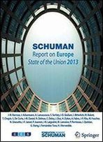 Schuman Report On Europe: State Of The Union 2013