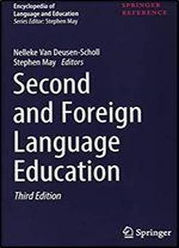 Second And Foreign Language Education (encyclopedia Of