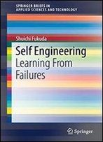 Self Engineering: Learning From Failures