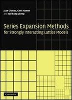 Series Expansion Methods For Strongly Interacting Lattice Models