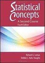 Statistical Concepts: A Second Course