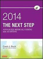 The Next Step: Advanced Medical Coding And Auditing