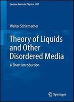 Theory Of Liquids And Other Disordered Media: A Short Introduction
