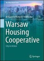 Warsaw Housing Cooperative: City In Action