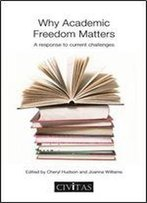 Why Academic Freedom Matters: A Response To Current Challenges