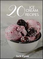 20 Ice Cream Recipes