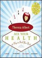 Ace Your Health: 52 Ways To Stack Your Deck