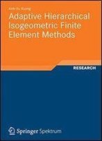 Adaptive Hierarchical Isogeometric Finite Element Methods