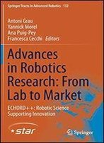 Advances In Robotics Research: From Lab To Market: Echord++: Robotic Science Supporting Innovation