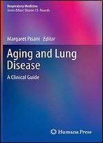 Aging And Lung Disease: A Clinical Guide