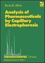 Analysis Of Pharmaceuticals By Capillary Electrophoresis