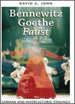 Bennewitz, Goethe, Faust: German And Intercultural Stagings