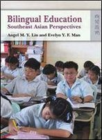 Bilingual Education: Southeast Asian Perspectives