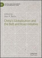 Chinas Globalization And The Belt And Road Initiative