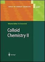 Colloid Chemistry Ii (Topics In Current Chemistry)