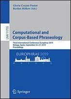 Computational And Corpus-Based Phraseology: Third International Conference, Europhras 2019, Malaga, Spain, September 2527, 2019, Proceedings