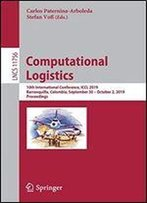 Computational Logistics: 10th International Conference, Iccl 2019, Barranquilla, Colombia, September 30 October 2, 2019, Proceedings