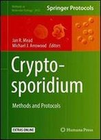 Cryptosporidium: Methods And Protocols
