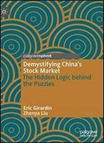 Demystifying Chinas Stock Market: The Hidden Logic Behind The Puzzles