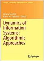 Dynamics Of Information Systems: Algorithmic Approaches (Springer Proceedings In Mathematics & Statistics)
