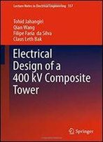 Electrical Design Of A 400 Kv Composite Tower