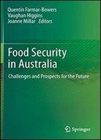 Food Security In Australia: Challenges And Prospects For The Future