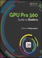 Gpu Pro 360 Guide To Shadows