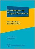 Introduction To Tropical Geometry (Graduate Studies In Mathematics)