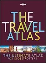 Lonely Planet Travel Atlas
