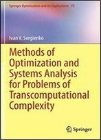 Methods Of Optimization And Systems Analysis For Problems Of Transcomputational Complexity (Springer Optimization And Its Applications)