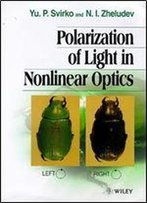 Polarization Of Light In Nonlinear Optics