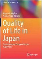 Quality Of Life In Japan: Contemporary Perspectives On Happiness