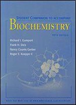 Student Companion To Accompany Biochemistry, 5th Edition