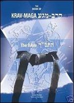 The Book Of Krav-Maga: The Bible
