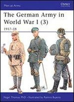 The German Army In World War I (3): 191718