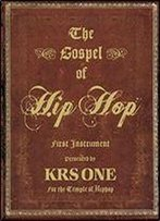 The Gospel Of Hip Hop: First Instrument