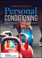 A Practical Guide To Personal Conditioning