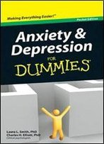 Anxiety And Depression For Dummies