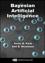 Bayesian Artificial Intelligence
