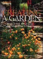 Canadian Gardening Creating A Garden : Designs For Every Kind Of Garden