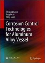 Corrosion Control Technologies For Aluminum Alloy Vessel