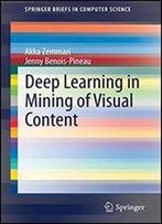 Deep Learning In Mining Of Visual Content