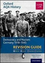 Democracy And Nazism: Germany, 1918-1945