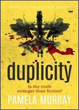 Duplicity: An Edge Of Your Seat Crime Mystery (the Manchester Murders Book 3)