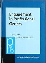 Engagement In Professional Genres: Deference And Disclosure
