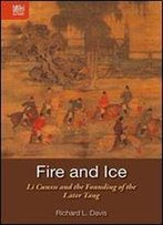 Fire And Ice: Li Cunxu And The Founding Of The Later Tang