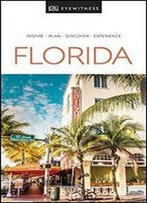Florida - Dk Eyewitness Travel Guide