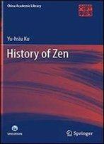 History Of Zen (China Academic Library)