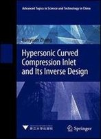 Hypersonic Curved Compression Inlet And Its Inverse Design