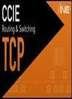 Ine Ccie R&S Understanding Transmission Control Protocol (Tcp)